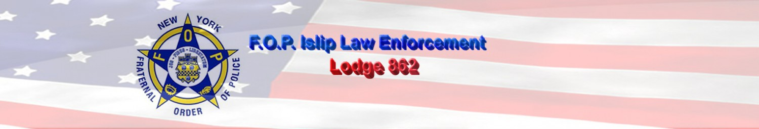 NYS Fraternal Order of Police Islip Law Enforcement